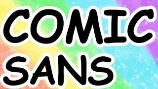 A Defense of Comic Sans