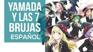 Yamada-Kun To 7-Nin No Majo. Opening Fandub Español