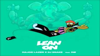 Major Lazer & DJ Snake feat. MØ - Lean On (Tiësto & MOTi Remix)