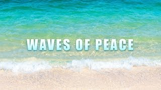 Waves Of Peace - Sleeping Music with Healing Waves and Harp Sounds for a Deep Tranquility