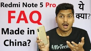 Redmi Note 5 Pro FAQs Made in China? Review in Hindi After Using 20 Days