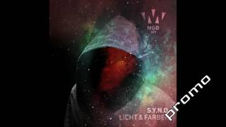 S Y N O    Licht & Farben Original Mix MOD 01 Aug 2016