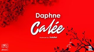 Daphne - Calée (official Audio/ Lyric Video)