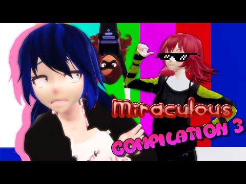 �MMD//VINE】 Miraculous Ladybug (3D/2D) �Meme/Vine Compilation】 (Part 3) + DL
