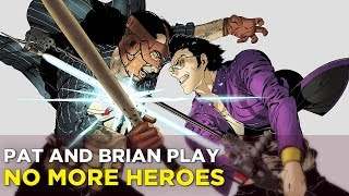NO MORE HEROES turns 10 with Pat and Brian