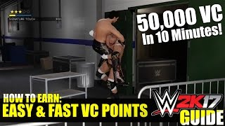 WWE 2K17 Tutorial: Earn 50,000 VC! FAST & EASY, UNLOCK EVERYTHING In #WWE2K17