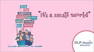 It's a Small World   (La Maison des Poupées)