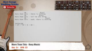 More Than This - Roxy Music Guitar Backing Track with scale, chords and lyrics