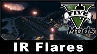 GTAV Mod Spotlight - IR Flares