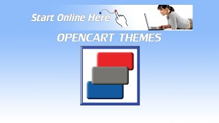 OpenCart Video Tutorial by Start Online Here: Installing OpenCart Themes