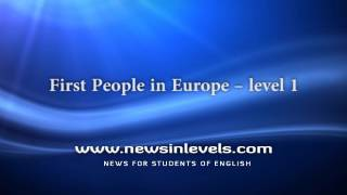 First People in Europe – level 1