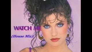 CLAUDIA T  ''WATCH ME'' (HOUSE MIX)(1991)