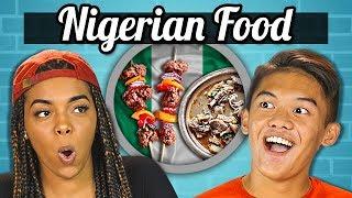 TEENS EAT NIGERIAN FOOD | Teens Vs. Food