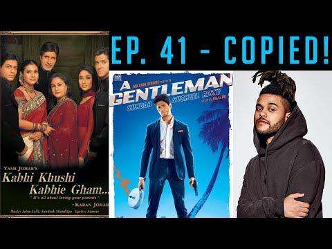 EP 41   A Gentleman, Sundar, Susheel, Copied?   Copied Bollywood Songs   Plagiarism in B'wood Music