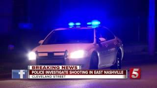 Police Investigate East Nashville Shooting