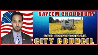 Nayeem Choudhury for Hamtramck City Council Town-hall Meet and Greet on 7-8-2017