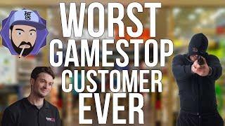 The WORST GameStop Customer EVER   Ask RGT 85