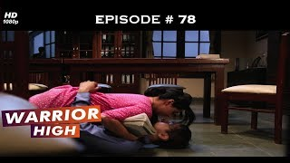 Warrior High - Episode 78 - Krissann breaks up with Siddharth