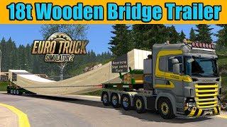 ETS2 - 18t Wooden Bridge Trailer / Beacon for all Trucks 1.7.1