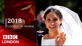 2018: London in review - BBC London