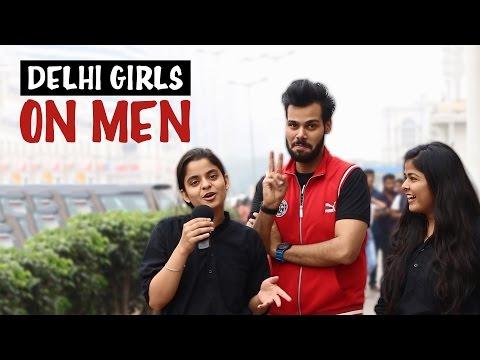 Delhi Girls on Men | StrayDog
