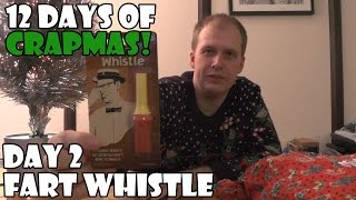 Fart Whistle  | 12 Days of Crapmas Day 2
