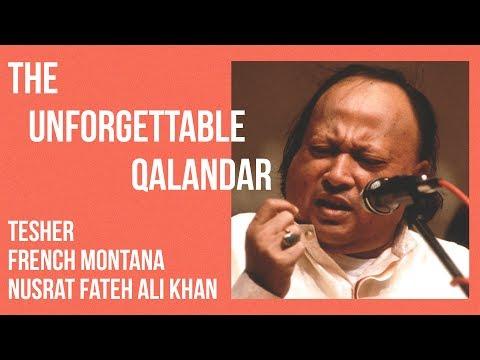 Xxx Mp4 THE UNFORGETTABLE QALANDAR Nusrat Fateh Ali Khan X French Montana 3gp Sex
