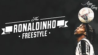 Ronaldinho - The Best Freestyle Skills Ever