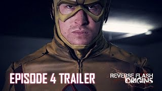 Reverse Flash: Origins Trailer - Episode 4