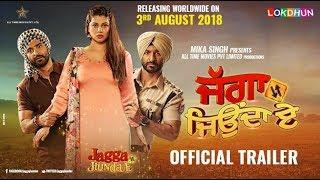 JAGGA JIUNDA E ( Official Trailer )   Daljeet Kalsi , Kainaat, Jackie Shroff   Rel. on 3rd August