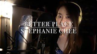 Better Place - Rachel Platten (Cover) Stephanie Chee