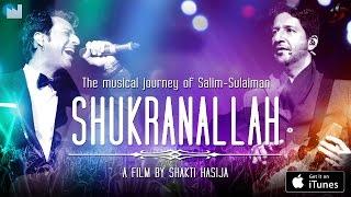 Shukranallah | Official Trailer | Salim Sulaiman | 2016