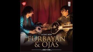 A+Day+with+Purbayan+and+Ojas+%7C+Raga+Mishra+Pahadi+%7C+Full+Video+%7C+Music+Today