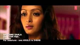 Sadi Gali Aaja Full Video Song Nautanki Saala  Feat. Ayushman Khurana & Hot Pooja Salvi