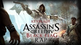 ASSASSIN'S CREED IV: BLACK FLAG RAP - Izad la bandera | Keyblade