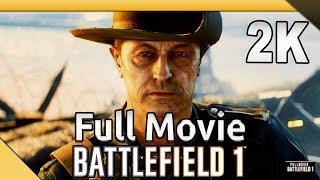 Battlefield 1 (PC) - Full Movie  - Gameplay/Walkthrough (SweetFX) [1440p 60fps]