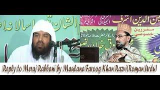 Challenge to Sheikh Meraj Rabbani By Farooq Khan Rizvi