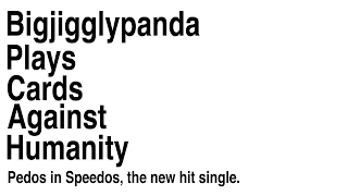 Pedos in Speedos, Down by the Beach - CARDS AGAINST HUMANITY ONLINE