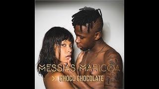 Messias Maricoa -  Choco Chocolate | Oficial Music