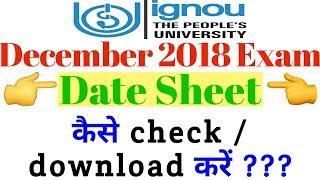 ignou Date Sheet December 2018 Term End Exam full information By TIPS GURU