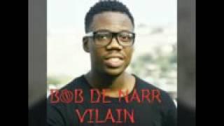 BOB DE NARR VILAIN