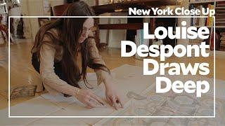Louise Despont Draws Deep   ART21