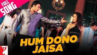 Hum Dono Jaisa - Full Song - Mere Yaar Ki Shaadi Hai