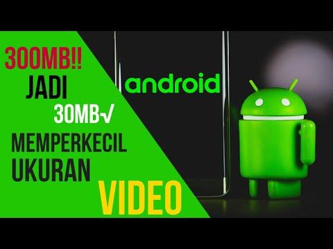 Xxx Mp4 Cara Memperkecil Ukuran Video Di Android 50MB Jadi 5MB 2 3gp Sex