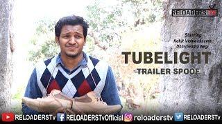 | Tubelight Trailer Spoof | Reloader's Style |