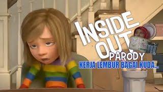 Get To Know Your Kerja Lembur Bagai Kuda (Inside Out Parody)