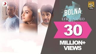 Bolna Lyric Video - Kapoor & Sons | Sidharth | Alia | Fawad | Arijit | Asees | Tanishk