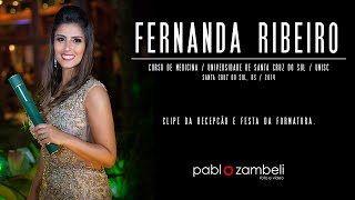 Clipe de Formatura - Fernanda Ribeiro