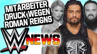 Mitarbeiter haten Roman Reigns, Interesse an Strowman verloren   WWE NEWS 28/2016