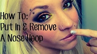 How To: Put In & Take Out A Nose Hoop.